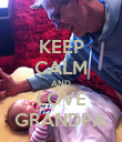 KEEP CALM AND LOVE GRANDPA - Personalised Poster large