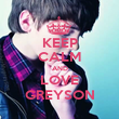 KEEP CALM AND LOVE GREYSON - Personalised Poster large