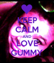 KEEP CALM AND LOVE GUMMY - Personalised Poster large
