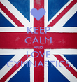 KEEP CALM AND LOVE GYMNASTICS - Personalised Poster large