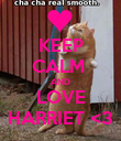KEEP CALM  AND LOVE HARRIET <3 - Personalised Poster small