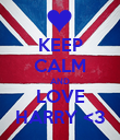 KEEP CALM AND LOVE HARRY <3 - Personalised Poster large