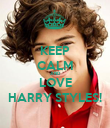 KEEP CALM AND LOVE HARRY STYLES! - Personalised Poster large