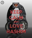 KEEP CALM AND LOVE HASHIM - Personalised Poster large