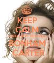 KEEP CALM AND LOVE HELENA BONHAM  CARTER - Personalised Large Wall Decal
