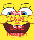 KEEP CALM AND LOVE hexagon - Personalised Poster large