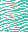 Keep  Calm And Love Hills  - Personalised Poster large