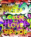 KEEP CALM AND LOVE HIP-HOP - Personalised Poster large