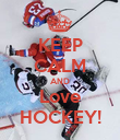 KEEP CALM AND Love HOCKEY! - Personalised Poster large