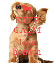 KEEP CALM AND love honden - Personalised Poster large