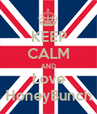 KEEP CALM AND Love HoneyBunch - Personalised Poster large