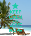 KEEP CALM AND LOVE HOPE - Personalised Poster large