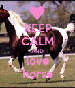 KEEP CALM AND love horse - Personalised Poster large