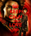 KEEP CALM AND LOVE HP - Personalised Poster large