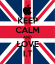 KEEP CALM AND LOVE I.T - Personalised Poster large