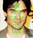 KEEP CALM AND LOVE IAN - Personalised Poster large