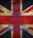 KEEP CALM AND Love Ian Somerhalder - Personalised Poster large