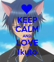 KEEP CALM AND LOVE Ikuto - Personalised Poster large