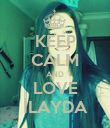KEEP CALM AND LOVE İLAYDA - Personalised Poster large