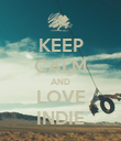 KEEP CALM AND LOVE INDIE - Personalised Poster large