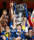 KEEP CALM AND LOVE INTER MILAN - Personalised Poster large