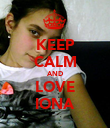 KEEP CALM AND LOVE IONA - Personalised Poster large