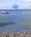 KEEP CALM AND LOVE  ISOLA D'ELBA  - Personalised Poster large
