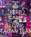 KEEP CALM AND LOVE ITALIAN TEAM - Personalised Poster large