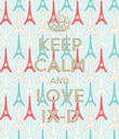 KEEP CALM AND LOVE IX-D - Personalised Poster large