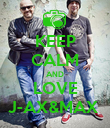 KEEP CALM AND LOVE J-AX&MAX  - Personalised Poster large