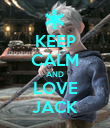 KEEP CALM AND LOVE JACK - Personalised Poster large