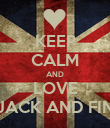 KEEP CALM AND LOVE JACK AND FIN - Personalised Poster large