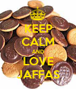 KEEP CALM AND LOVE JAFFAS - Personalised Poster large