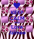 KEEP CALM AND Love Jaimee - Personalised Poster large