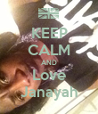 KEEP CALM AND Love Janayah - Personalised Poster large