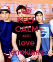 KEEP CALM AND love janokians - Personalised Poster large