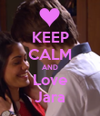KEEP CALM AND Love Jara - Personalised Poster large
