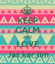 KEEP CALM AND LOVE Jas,kar,tim - Personalised Poster large