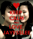 KEEP  CALM AND LOVE  JAYESSLEE - Personalised Poster large