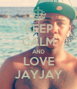 KEEP CALM AND LOVE JAYJAY - Personalised Poster large