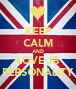 KEEP CALM AND LOVE JB PERSONALITY - Personalised Poster large