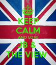 KEEP CALM AND LOVE JB &  THE VIEW  - Personalised Poster small