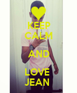 KEEP CALM AND LOVE  JEAN  - Personalised Poster large