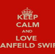 KEEP CALM AND LOVE  JEANFEILD SWIFS  - Personalised Poster large