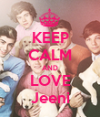 KEEP CALM AND LOVE Jeeni - Personalised Poster large
