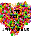 KEEP CALM AND LOVE JELLY BEANS - Personalised Poster large