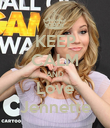 KEEP CALM AND Love Jennette - Personalised Poster large