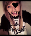 KEEP CALM AND LOVE JENNXPENN - Personalised Poster large