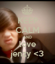 KEEP CALM AND love jenzy <3 - Personalised Poster small
