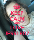 KEEP CALM AND LOVE JESSI RDZ - Personalised Poster large